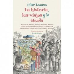 La Historia, Los Viajes Y...